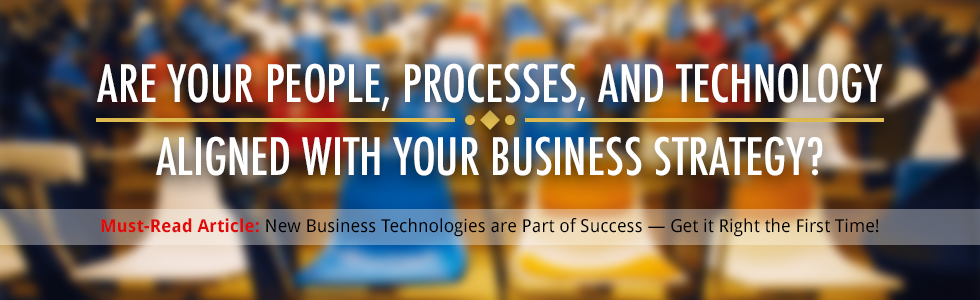 Are your people, processes aligned?